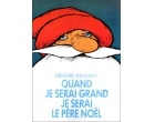 Quand je serai grand, je serai le p�re No�l